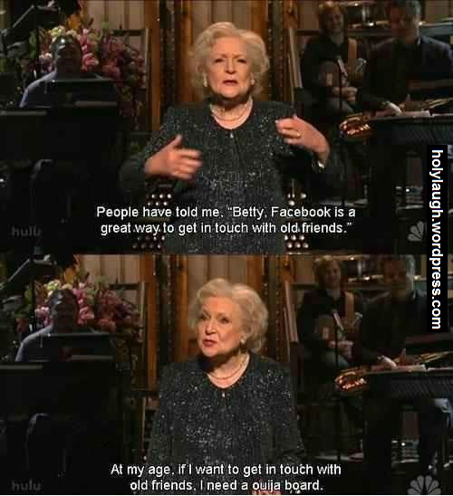 Betty White is hilarious