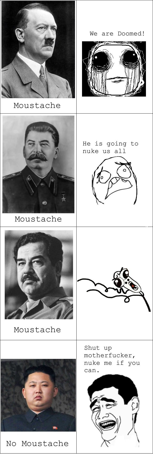 Every dictator needs a moustache