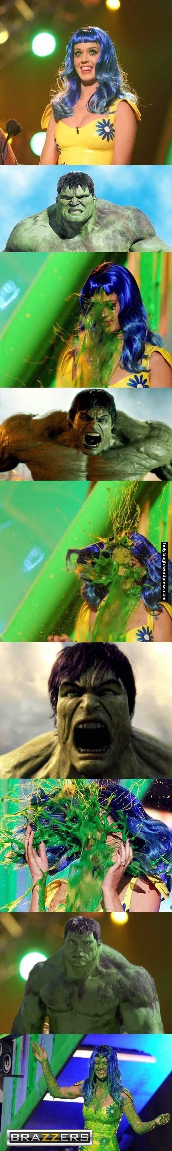 Hulk smash on Katy Perry