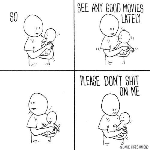 Everytime I'm left with babies